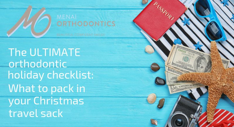 The ultimate orthodontic holiday checklist: what to pack in your Christmas travel sack